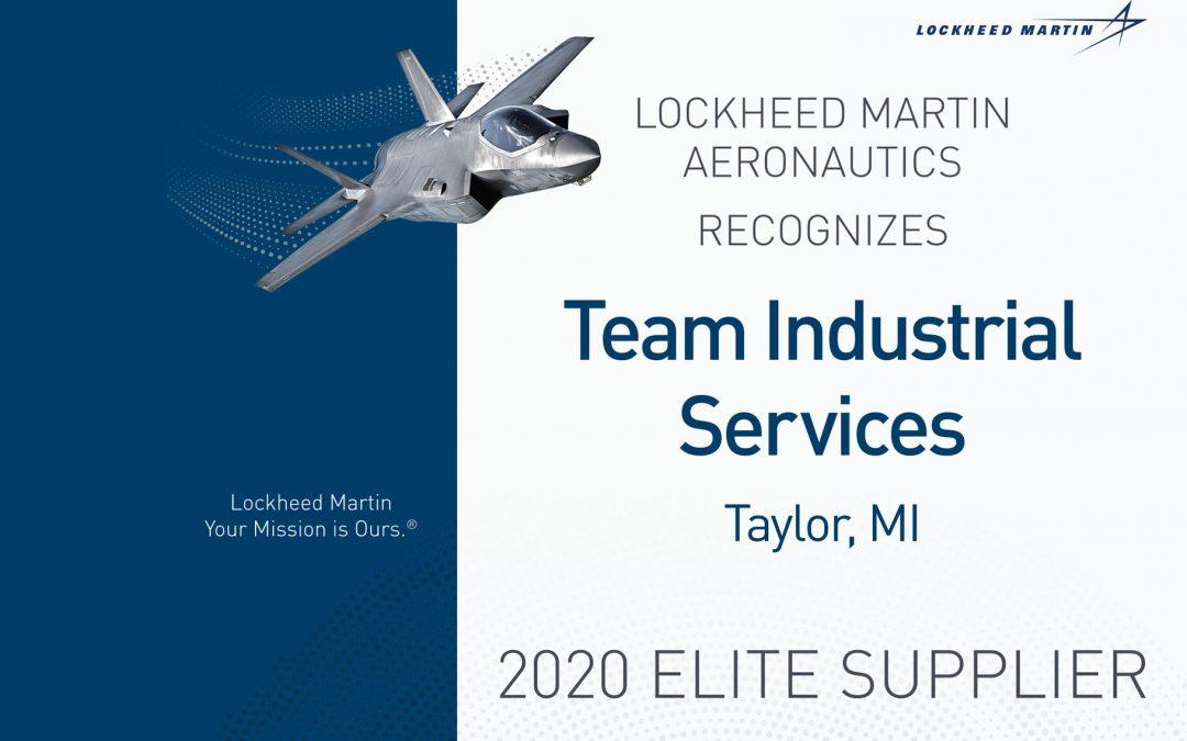 TEAM INDUSTRIAL SERVICESRECEIVES LOCKHEED MARTIN AERONAUTICS ELITE SUPPLIER AWARD FOR 2020